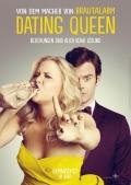 Dating Queen - Beziehungen sind auch keine Lösung (2015)